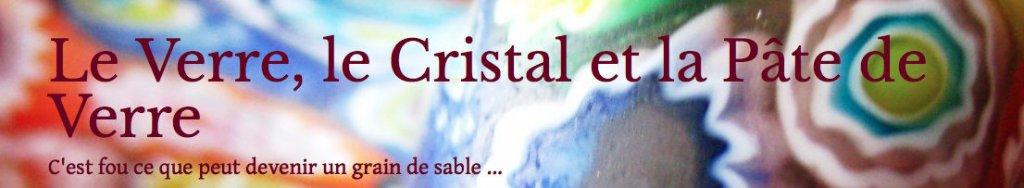 Verre-cristal-pate-de-verre