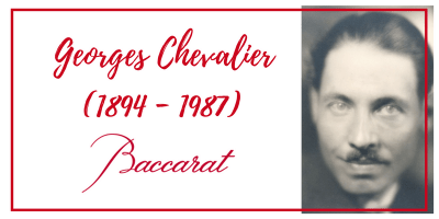 Georges-Chevalier-Baccarat