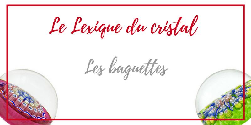 Baguettes-cristal-verre