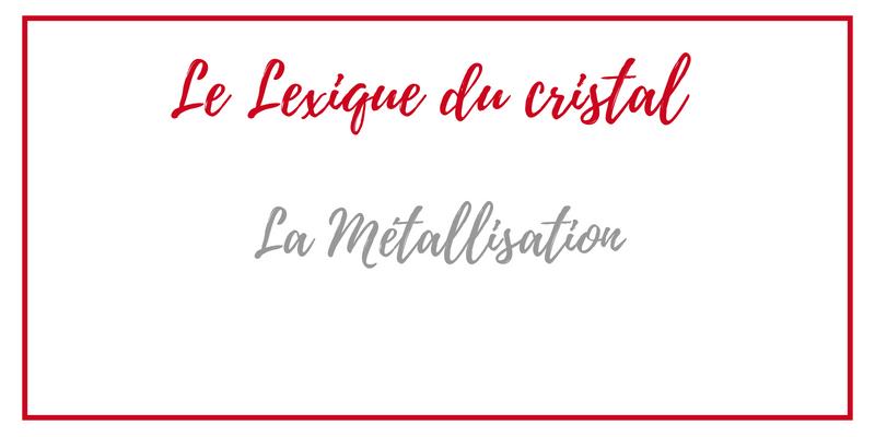 Cristal-metallisation